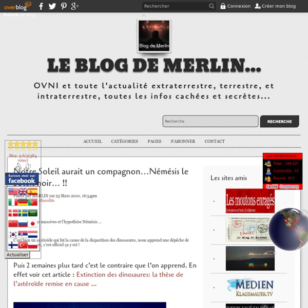 Notre Soleil aurait un compagnon…Némésis le Soleil noir… !! - Le blog de Merlin...