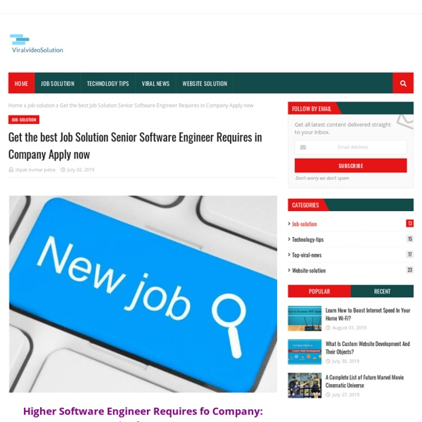 Get the best Job Solution Senior Software Engineer Requires in Company Apply now