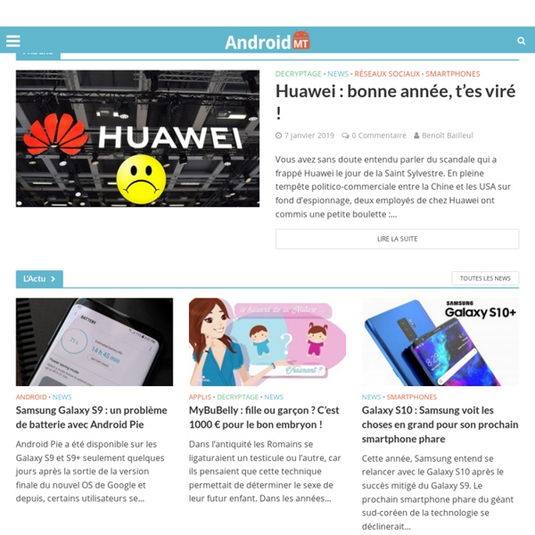 Android MT - Solutions & Astuces pour tablettes et smartphones Android Android MT