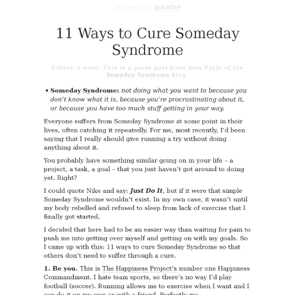 11 Ways to Cure Someday Syndrome