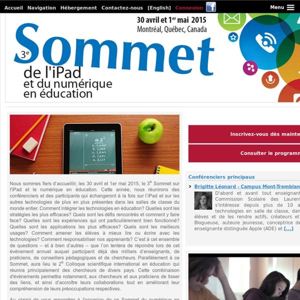 Sommet de l'iPad et du numérique en éducation - 30 avril et 1er mai 2015 - Montréal, Québec, Canada