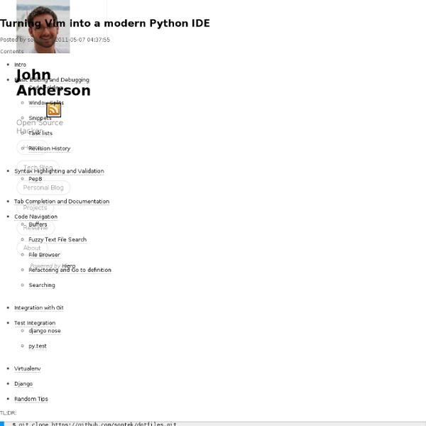 John Anderson ( sontek ) - Turning Vim into a modern Python IDE
