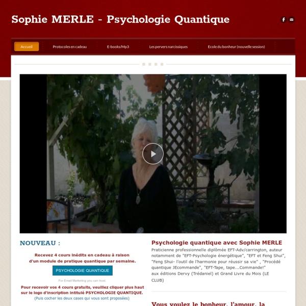 Sophie MERLE - Psychologie Quantique - Psychologie Quantique avec Sophie MERLE
