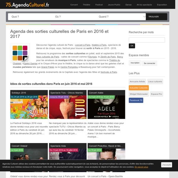 Agenda Culturel de Paris : Concert, Théâtre, Danse, Festivals