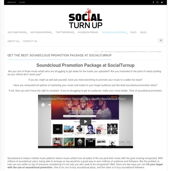 Get the Best Soundcloud Promotion Package