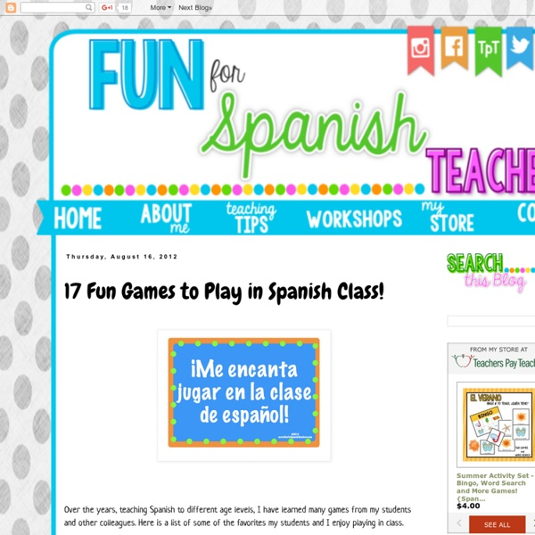 17 Fun Games to Play in Spanish Class!