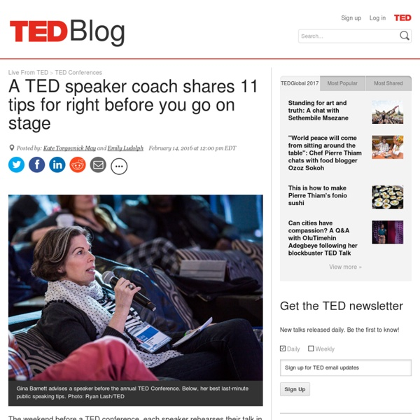 A TED speaker coach shares 11 tips for right before you go on stage