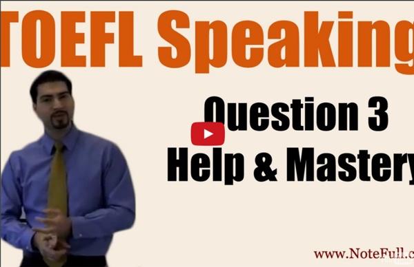 TOEFL Speaking Question 3 Help