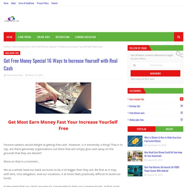 Get Free Money Special 16 Ways to Increase Yourself with Real Cash