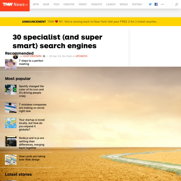 30 Specialist (and Super Smart) Search Engines