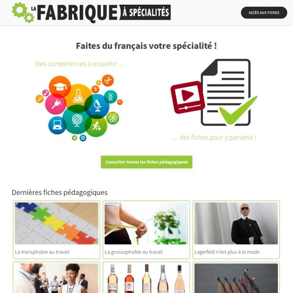 La Fabrique à spécialités - Ressources de français