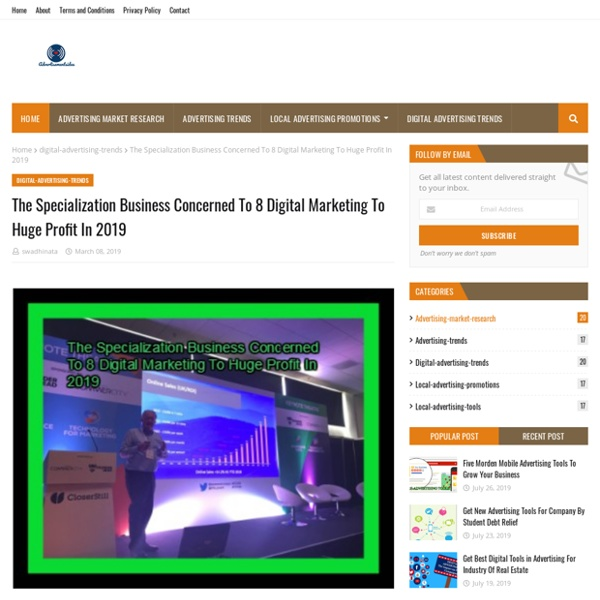 The Specialization Business Concerned To 8 Digital Marketing To Huge Profit In 2019