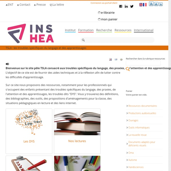 RUB TSLA : les troubles spécifiques du langage et des apprentissages [INS-HEA]