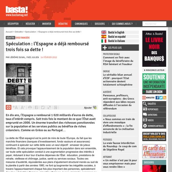 Spéculation : l'Espagne a déjà remboursé trois fois sa dette ! - Crise financière
