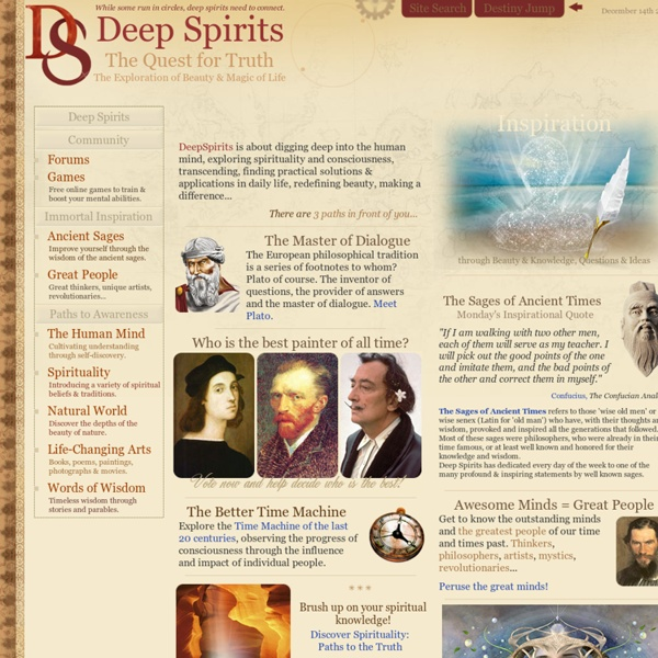 Deep Spirits: Quest for Truth, Exploration of Beauty & Magic of Life