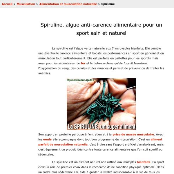 Spiruline Profitez des 7 bienfaits de l'algue anti-carence