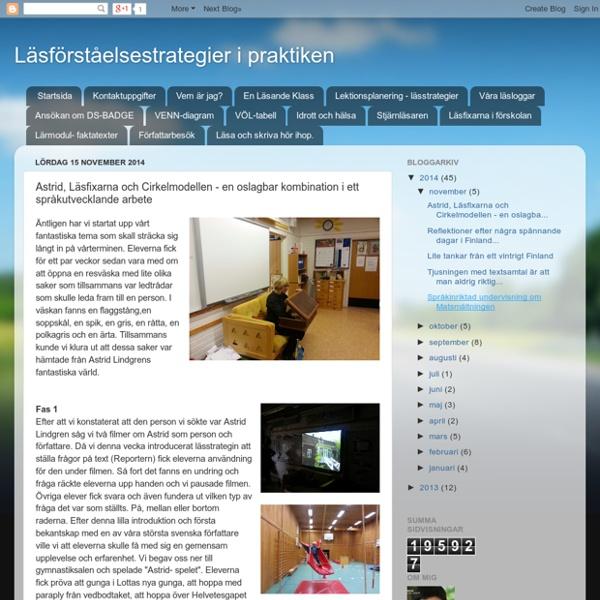 Astrid, Läsfixarna och Cirkelmodellen - en oslagbar kombination i ett språkutvecklande arbete
