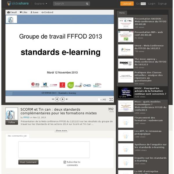 2013 SCORM et Tin can : 2 standards complémentaires pour les formatio...