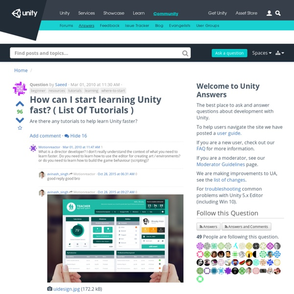 How can I start learning Unity fast? ( List Of Tutorials )