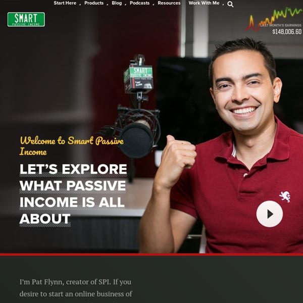 Start Here - The Smart Passive Income Blog