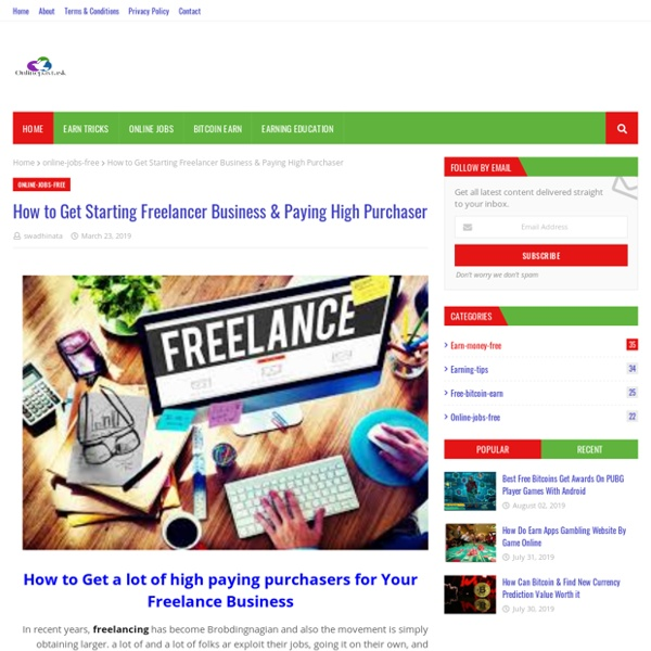 How to Get Starting Freelancer Business & Paying High Purchaser