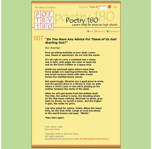 Poetry 180 - Do You Have Any Advice For Those of Us Just Starting Out?