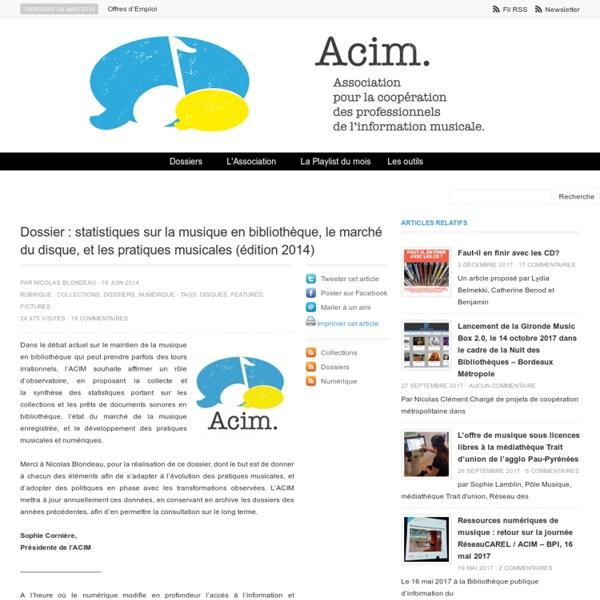 Dossier : statistiques sur la musique en bibliothèque, le marché du disque, et les pratiques musicales (édition 2014)