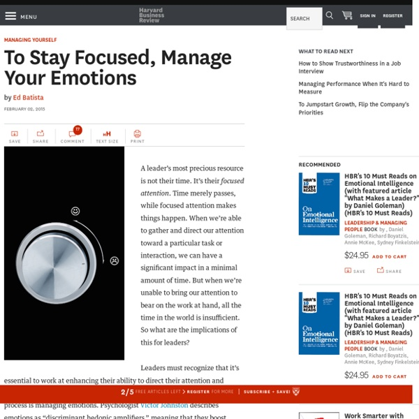 To Stay Focused, Manage Your Emotions