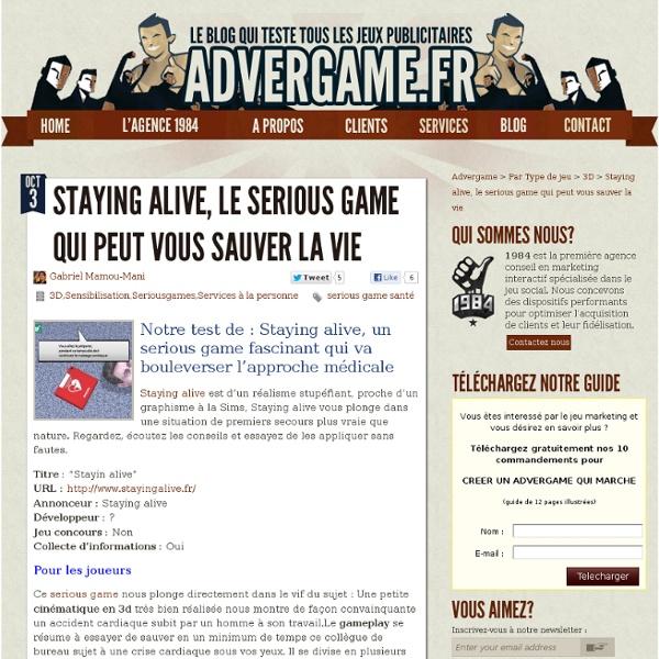 Staying alive, le serious game qui peut vous sauver la vie