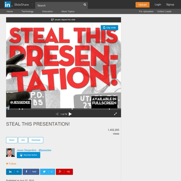 STEAL THIS PRESENTATION!