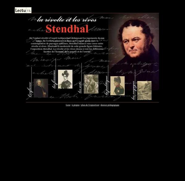 Stendhal, la révolte et les rêves