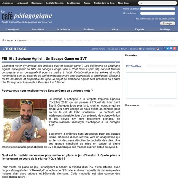 FEI 10 : Stéphane Agniel : Un Escape Game en SVT