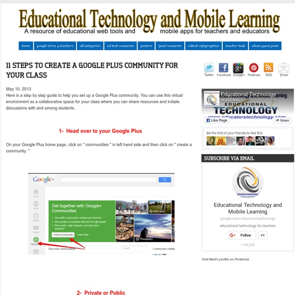 Educational Technology and Mobile Learning: 11 Steps to Create A Google Plus Community for your Class