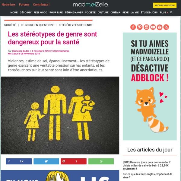 Les stéréotypes de genre sont dangereux pour la santé – Madmoizelle.com