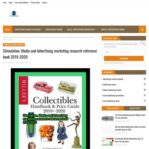 Stimulation, Media and Advertising marketing research reference book 2019-2020