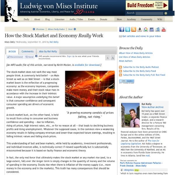 How the Stock Market and Economy Really Work - Kel Kelly