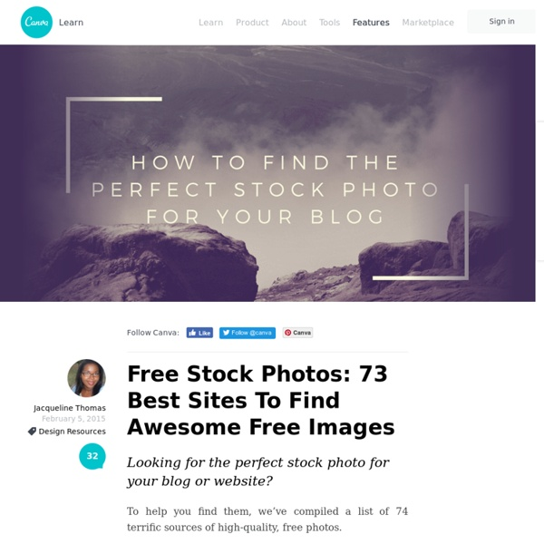 Free Stock Photos: 74 Best Sites To Find Awesome Free Images