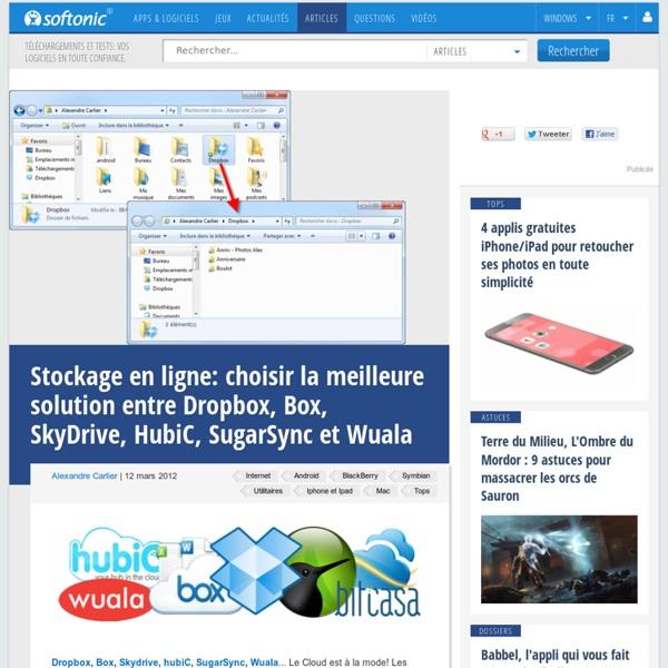 Stockage (et Partage) en ligne : choisir la meilleure solution entre Dropbox, Box, SkyDrive, HubiC, SugarSync et Wuala