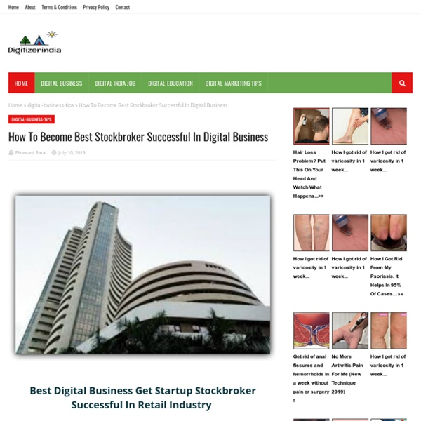 How To Become Best Stockbroker Successful In Digital Business