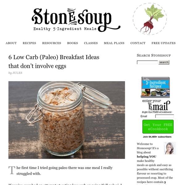 Stonesoup — 5 ingredient recipes