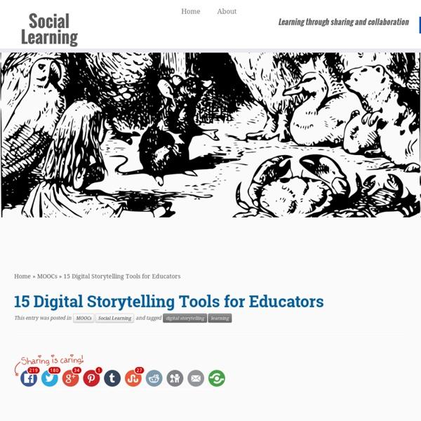 15 Digital Storytelling Tools for Educators - Social Learning