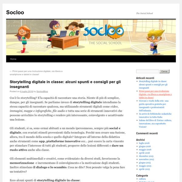 Storytelling digitale in classe: alcuni spunti e consigli per gli insegnanti