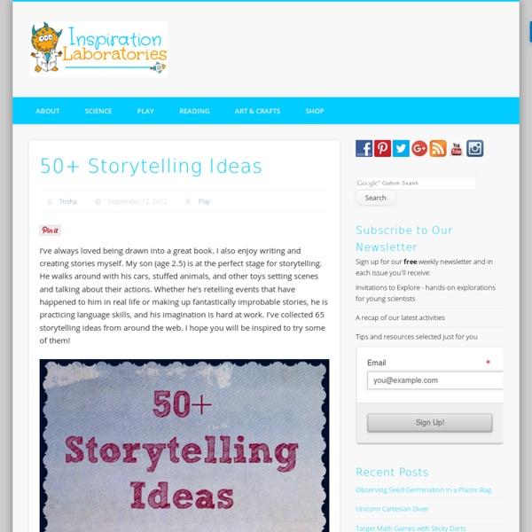 50+ Storytelling Ideas