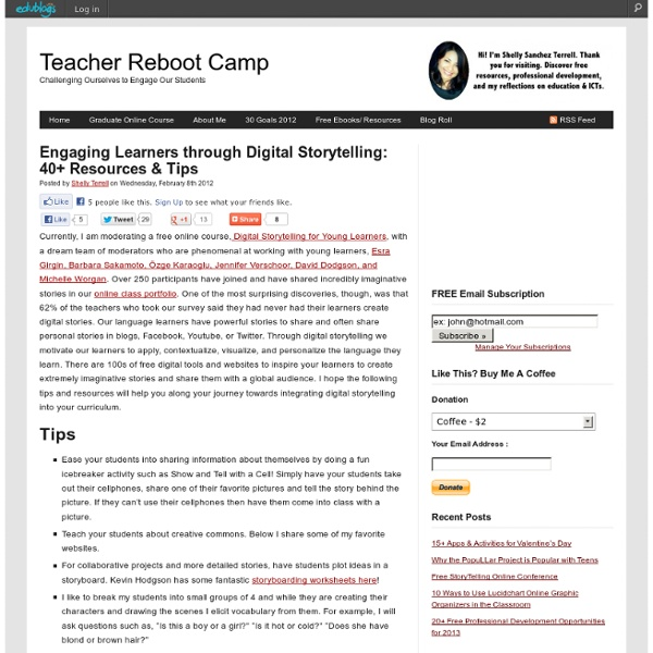 Engaging Learners through Digital Storytelling: 40+ Resources & Tips
