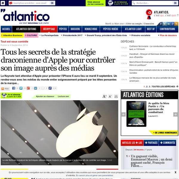 Tous les secrets de la stratégie draconienne d'Apple pour contrôler son image auprès des médias