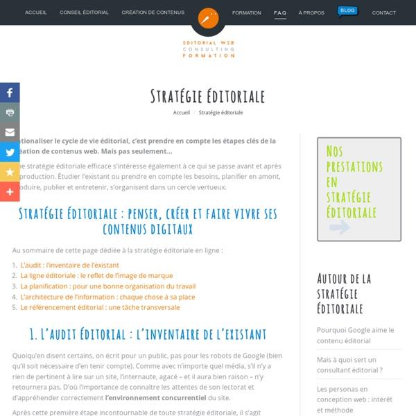 Stratégie éditoriale : penser et faire vivre ses contenus web