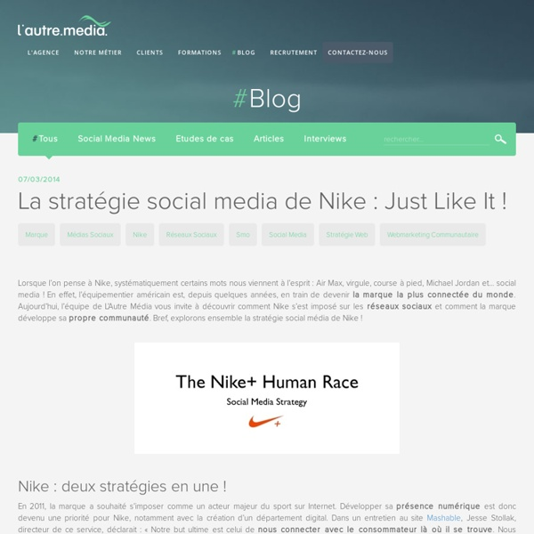 La stratégie social media de Nike : Just Like It ! - L'autre Média