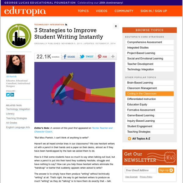 3 Strategies to Improve Student Writing Instantly
