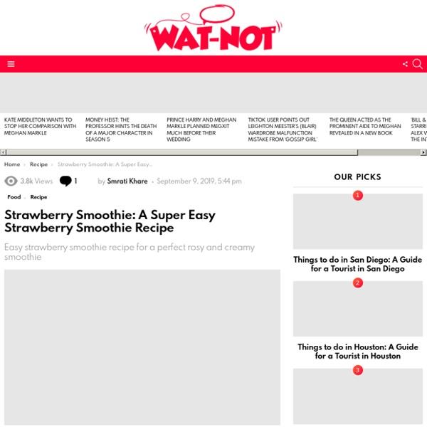 Strawberry Smoothie: A Super Easy Strawberry Smoothie Recipe