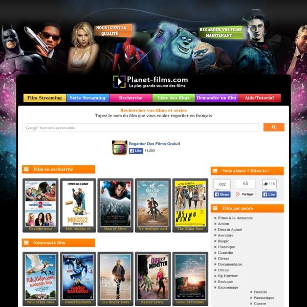 Regarder des films gratuitement en streaming sur Planet-Films.Com